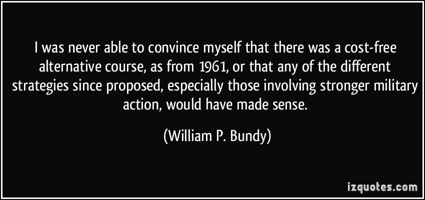 William P. Bundy's quote #1