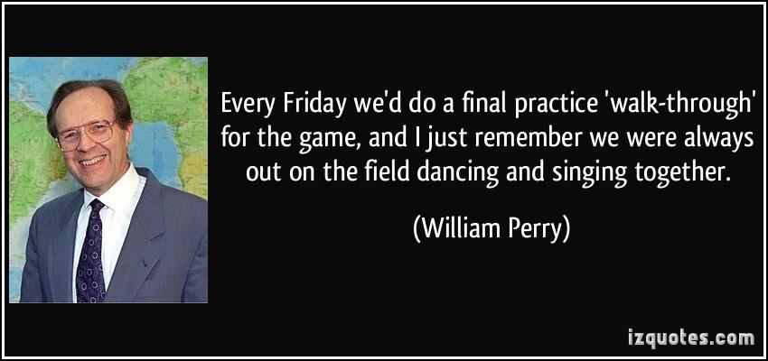 William Perry's quote #1
