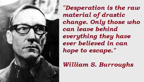 William S. Burroughs's quote #5