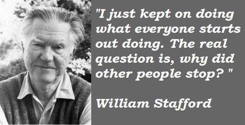 William Stafford's quote #1