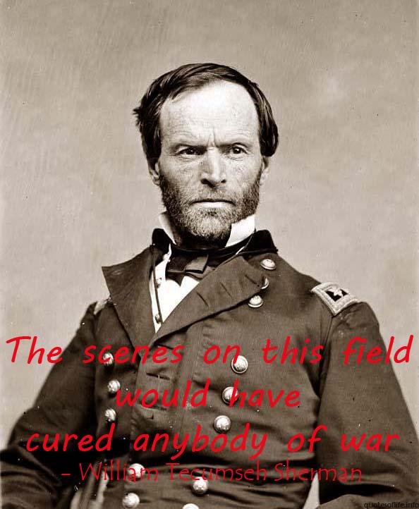 William Tecumseh Sherman's quote #1