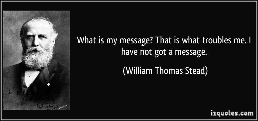 William Thomas Stead's quote
