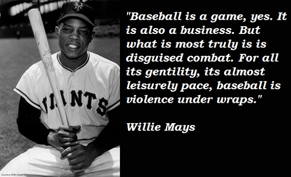 Willie Mays quote #2
