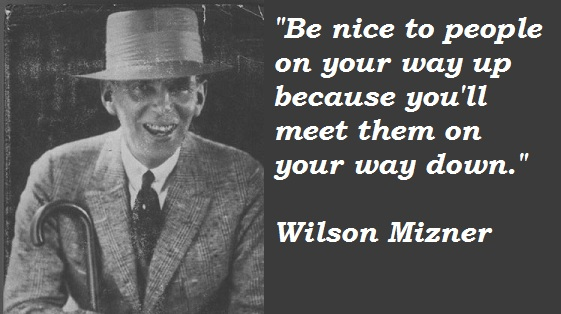 Wilson Mizner's quote #8