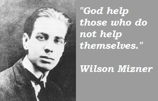 Wilson Mizner's quote #1