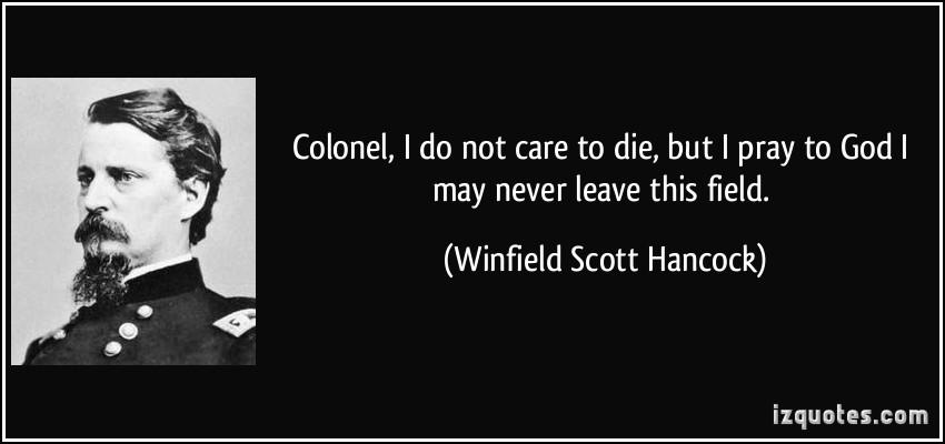 Winfield Scott Hancock's quote #1