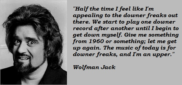 Wolfman Jack's quote #2