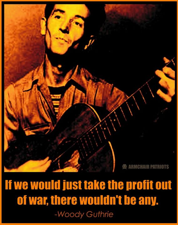 Woody Guthrie quote #2