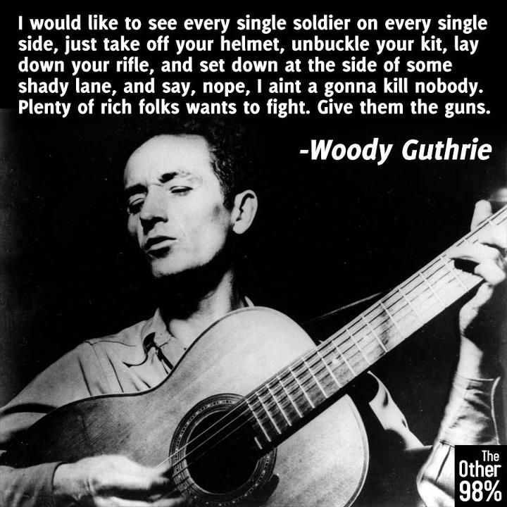 Woody Guthrie quote #1