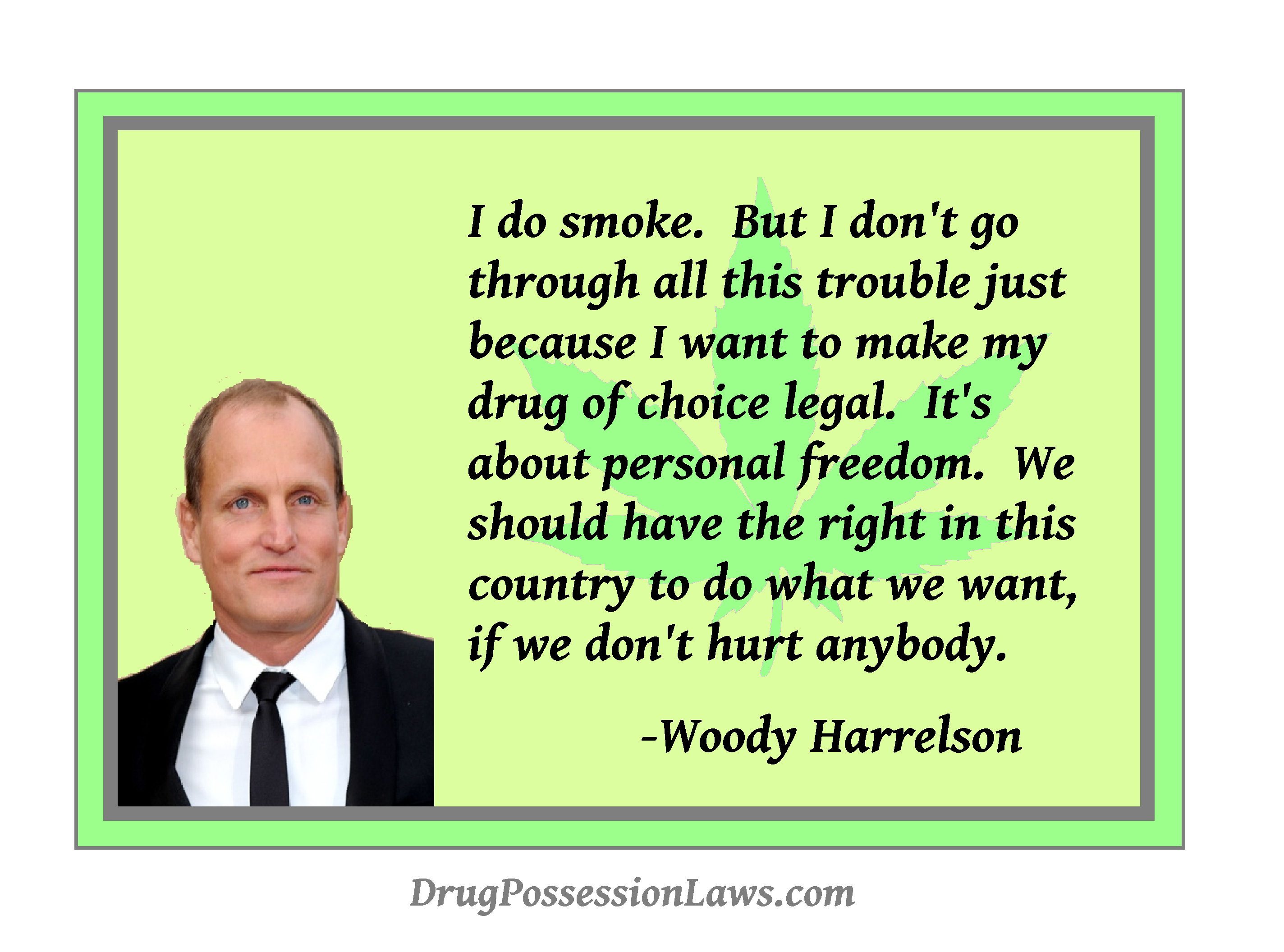 Woody Harrelson's quote #1