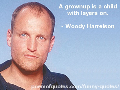 Woody Harrelson's quote #6
