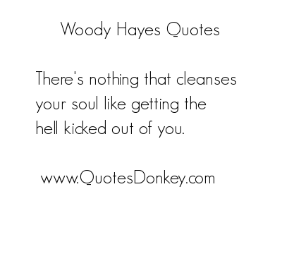 Woody Hayes's quote #7