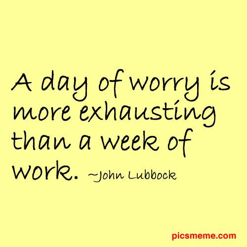 Worry quote #2