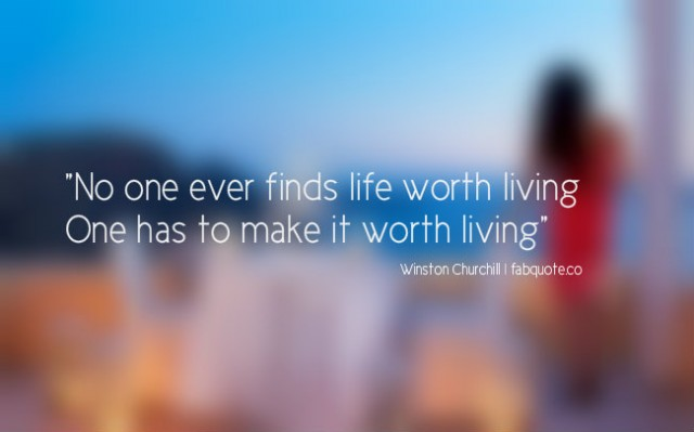 Worth Living quote #2