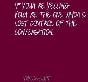 Yelling quote #3