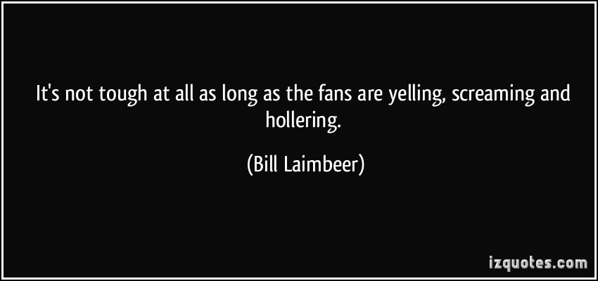 Yelling quote #1