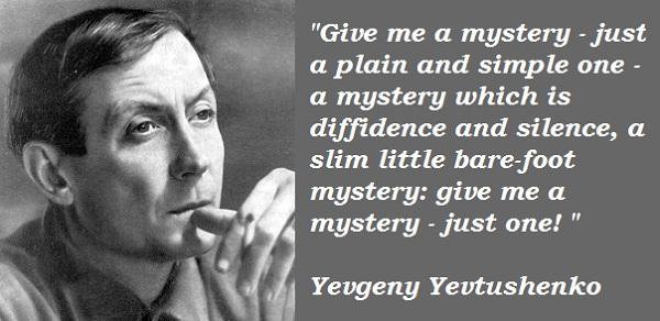 Yevgeny Yevtushenko's quote