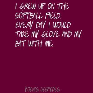 Yoenis Cespedes's quote #2