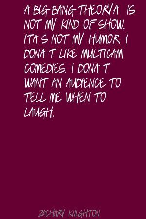 Zachary Knighton's quote #2