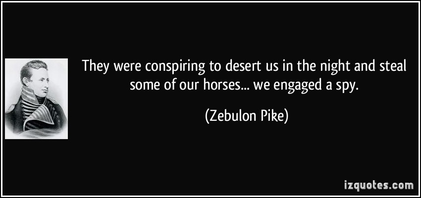 Zebulon Pike's quote #4
