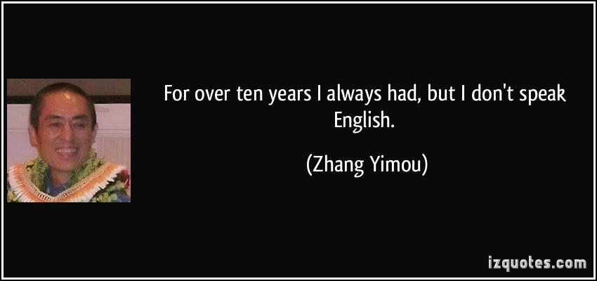Zhang Yimou's quote