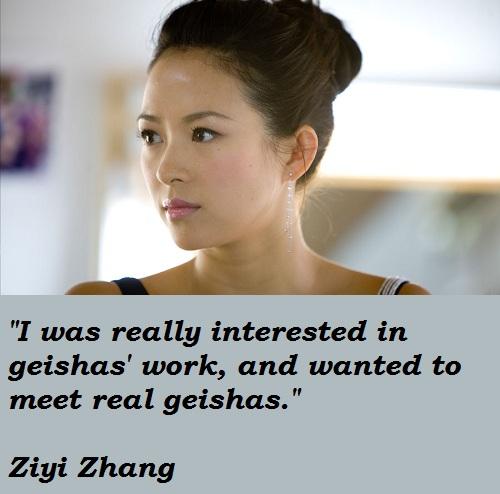 Ziyi Zhang's quote #1