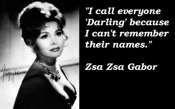 Zsa Zsa Gabor's quote #3