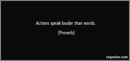 Actions Speak quote #2