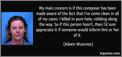 Aileen Wuornos's quote #3