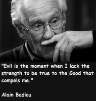 Alain Badiou's quote