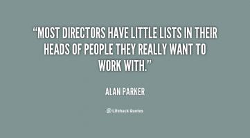 Alan Parker's quote