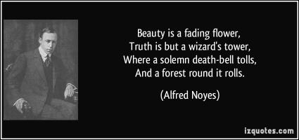Alfred Noyes's quote #2
