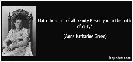 Anna Katharine Green's quote #1
