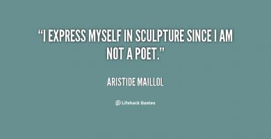 Aristide Maillol's quote #1