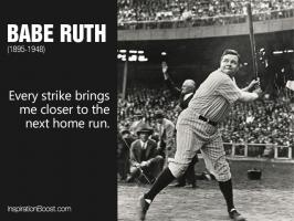Babe Ruth quote #2