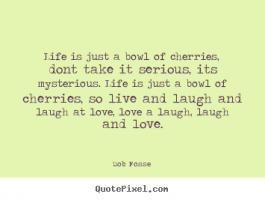 Bob Fosse's quote #1