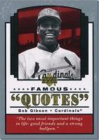 Bob Gibson's quote #2