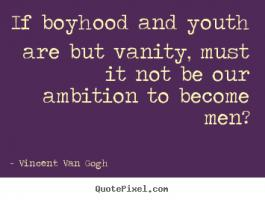 Boyhood quote #1