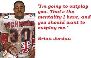 Brian Jordan's quote #4