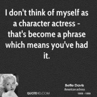 Character Actress quote #2