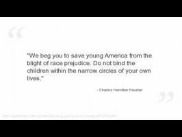 Charles Hamilton Houston's quote #2