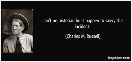 Charles Marion Russell's quote #1