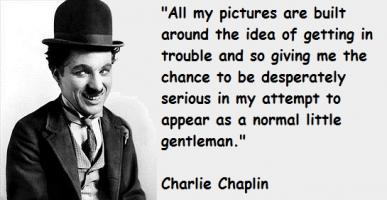 Charlie Chaplin quote #2