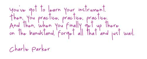Charlie Parker's quote #3
