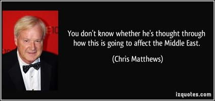 Chris Matthews's quote