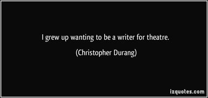 Christopher Durang's quote