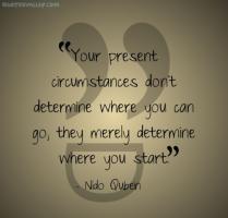 Circumstance quote #2