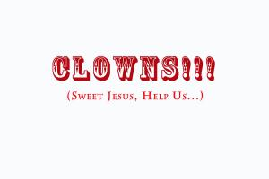 Clowns quote #4