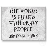 Crazy Person quote