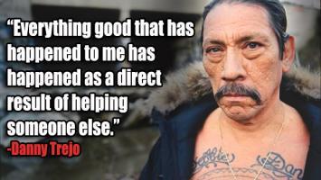 Danny Trejo's quote #2
